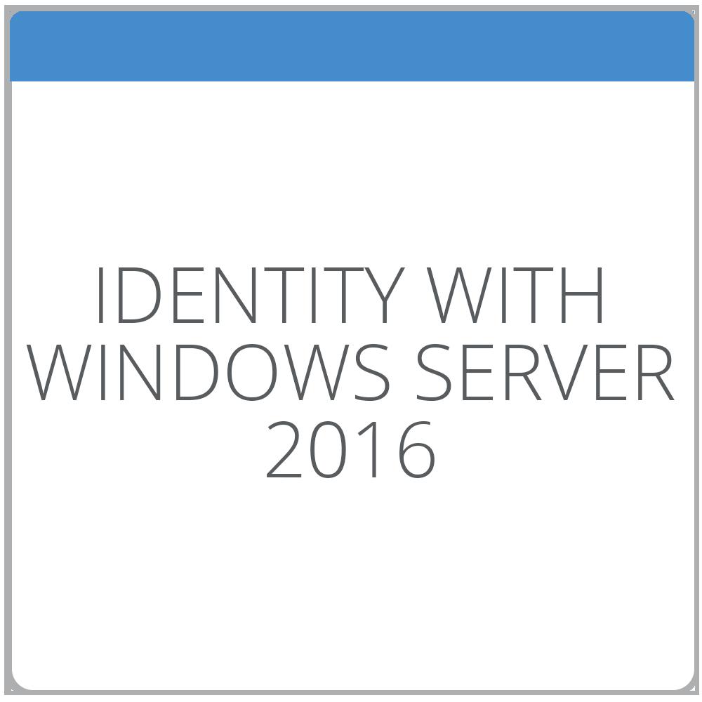 Identity with Windows Server 2016