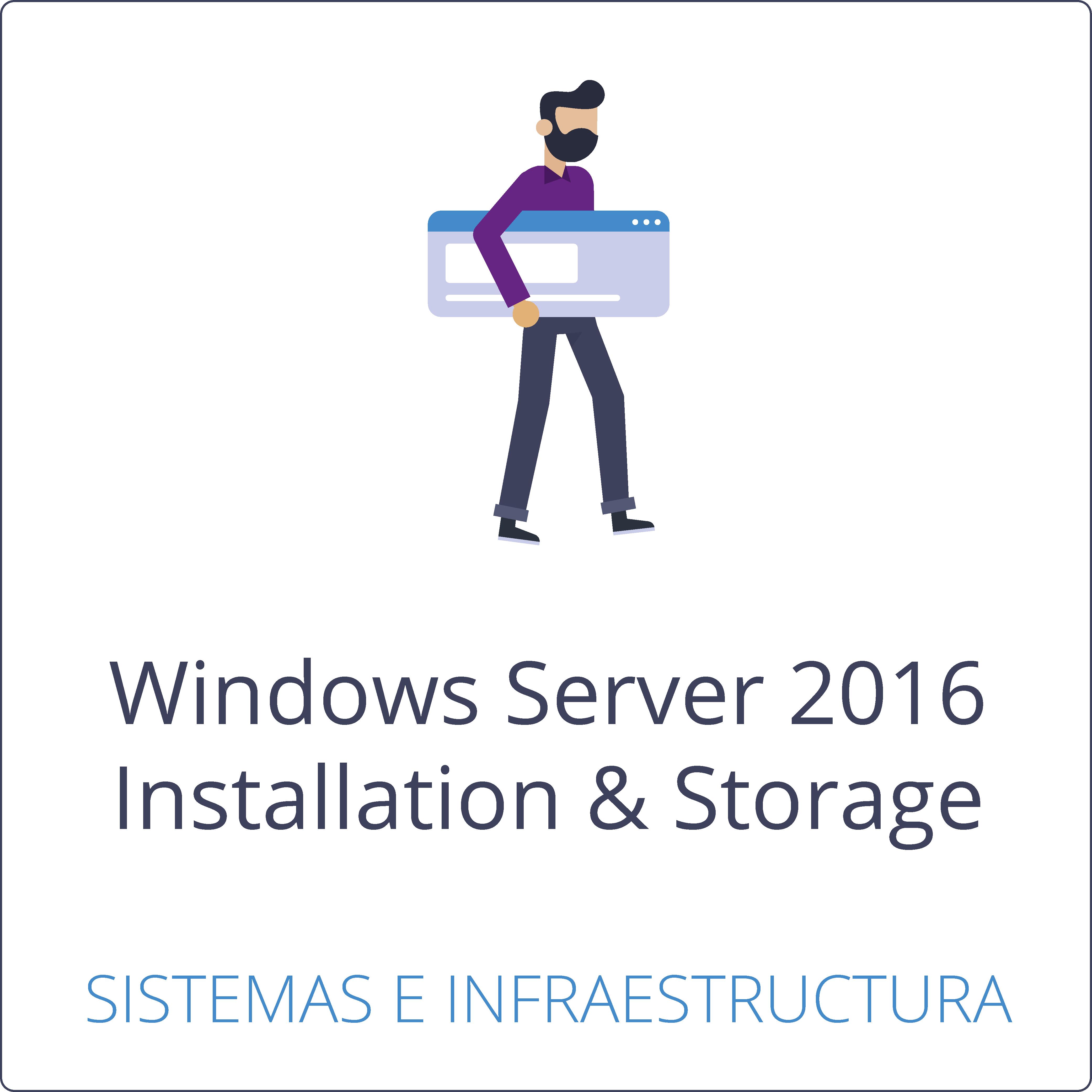 Instalación, almacenamiento y computación con Windows Server 2016