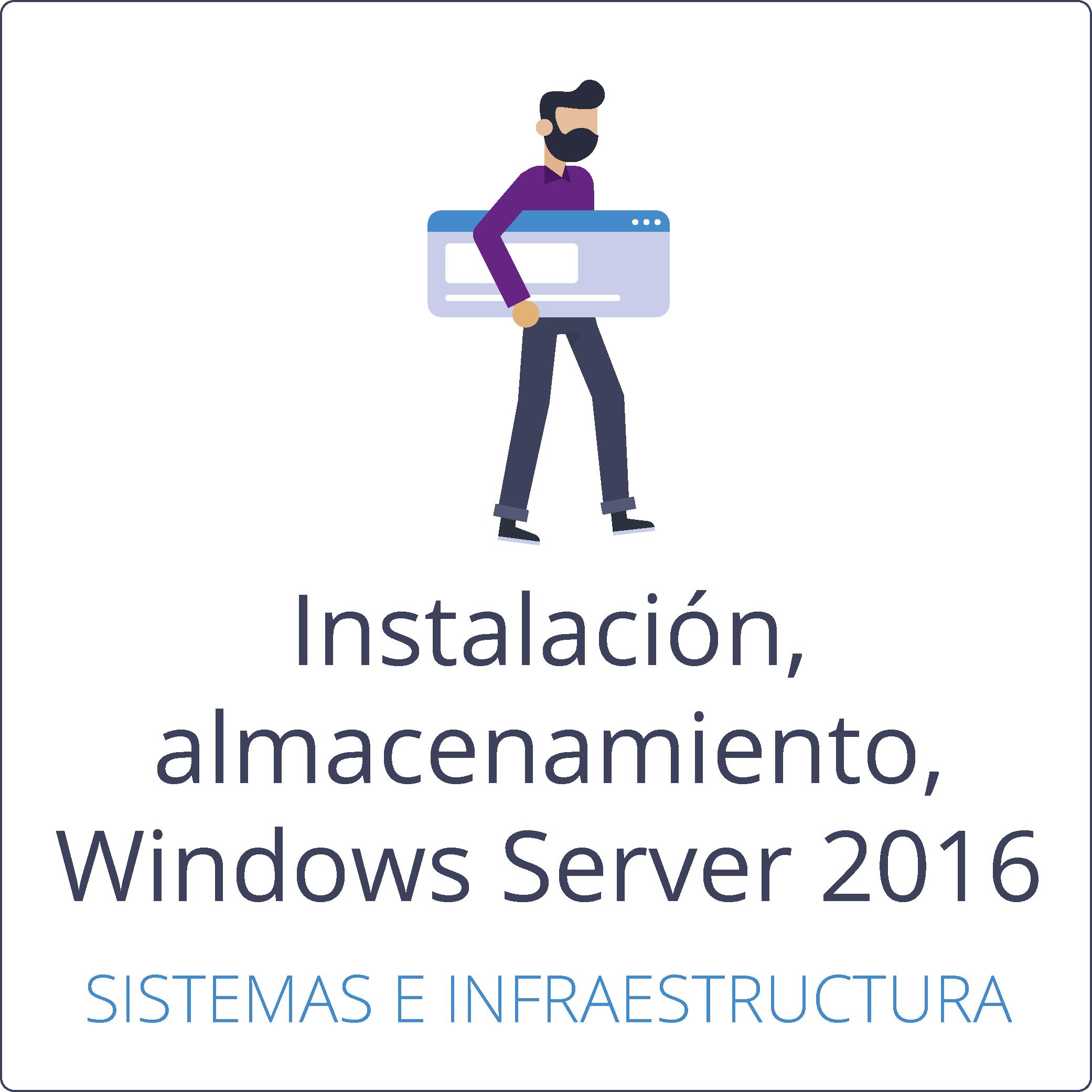 Instalación, almacenamiento y computación con Microsoft Windows Server 2016