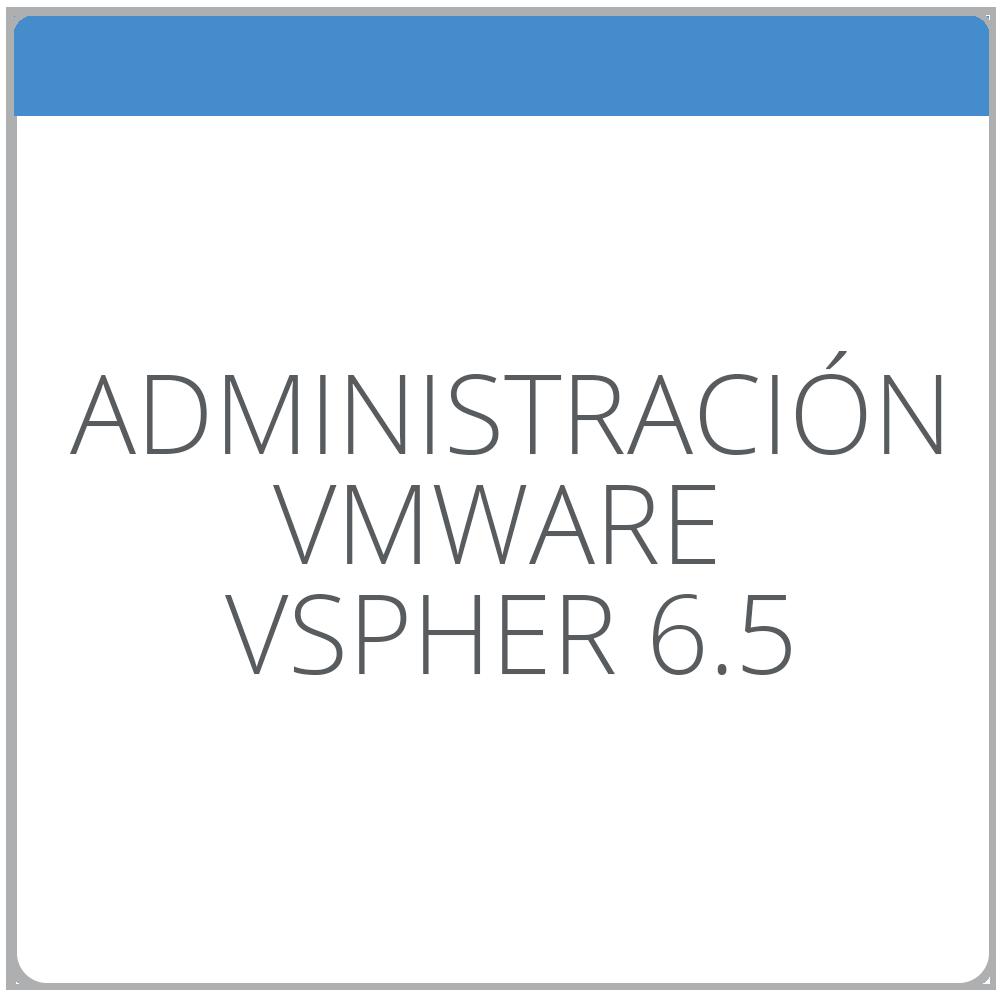 Administración de VMware VSphere 6.5