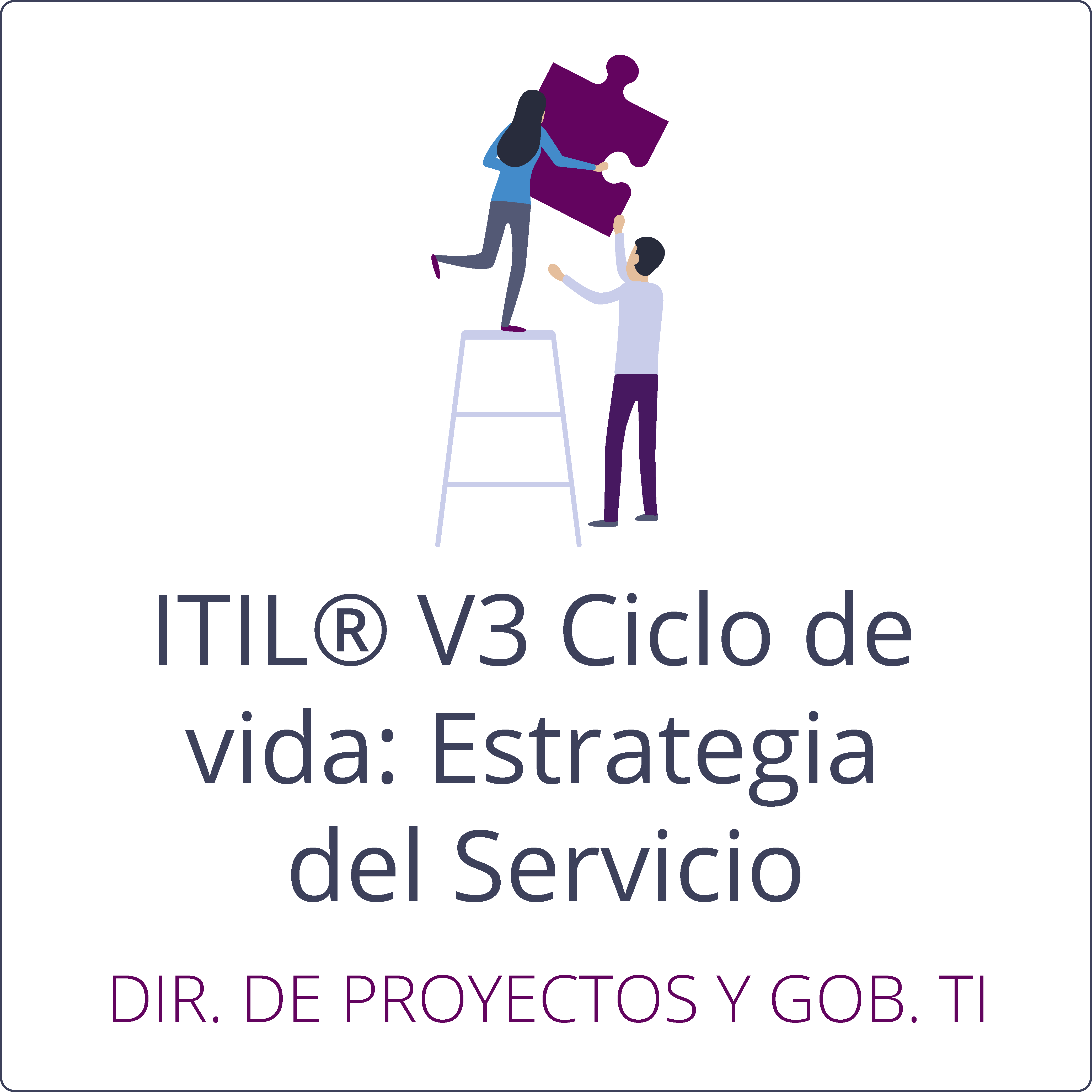 ITIL® V3, Ciclo de vida: Estrategia del Servicio