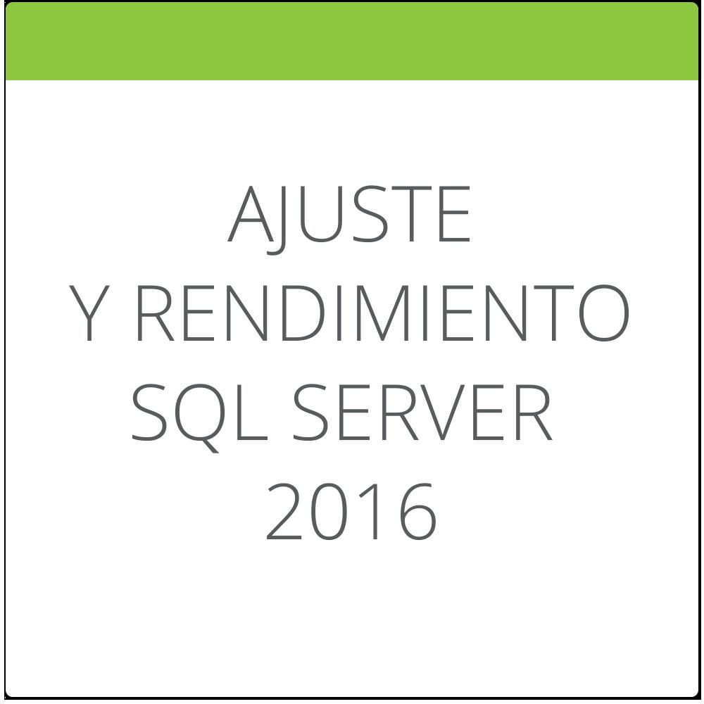 Ajuste de rendimiento y optimización en SQL Server 2016