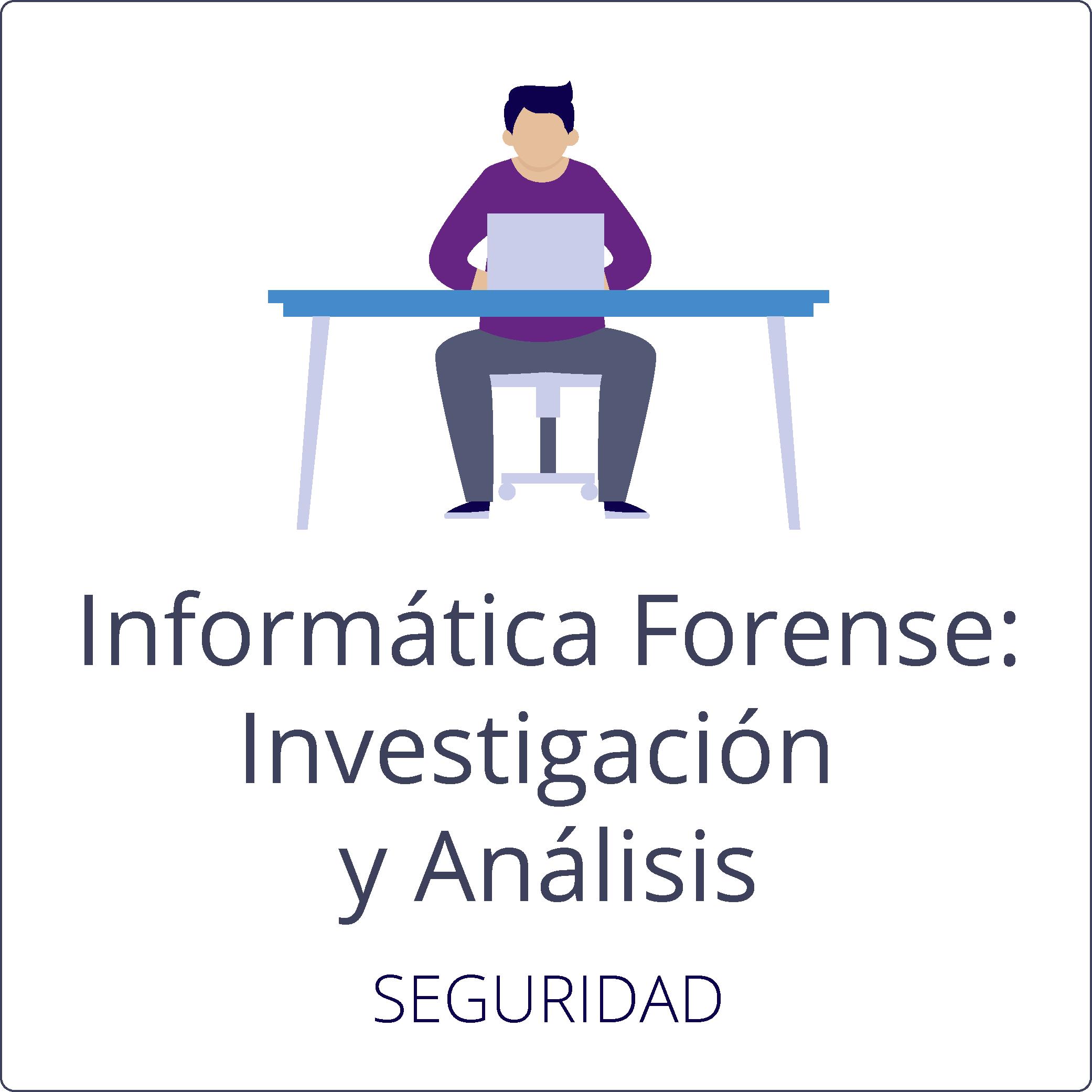 Informática Forense: Investigación y análisis