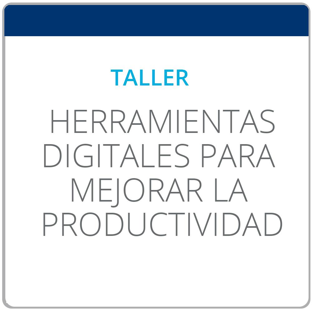 Taller de Herramientas digitales para mejorar la productividad