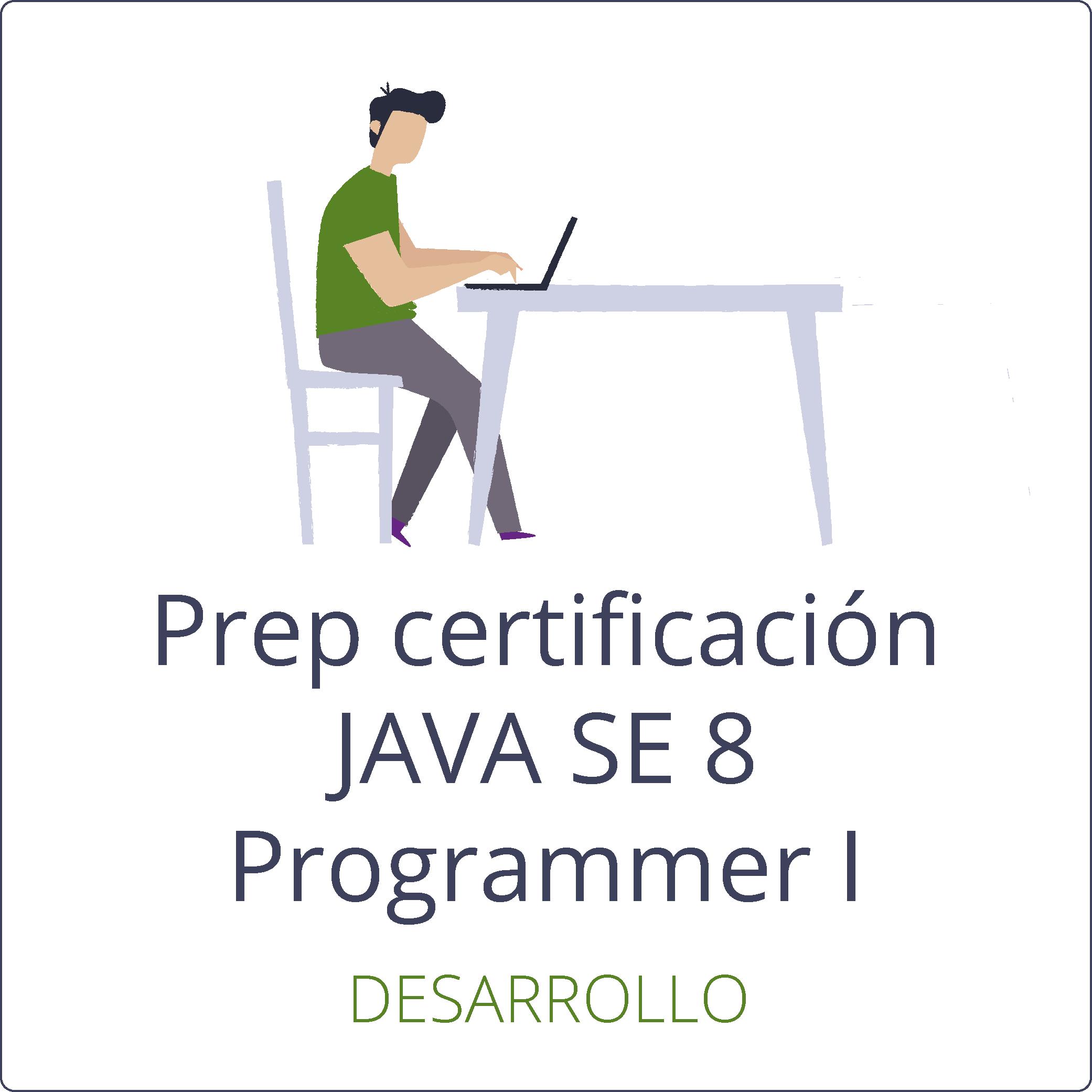 Preparación para la certificación JAVA SE 8 Programmer I