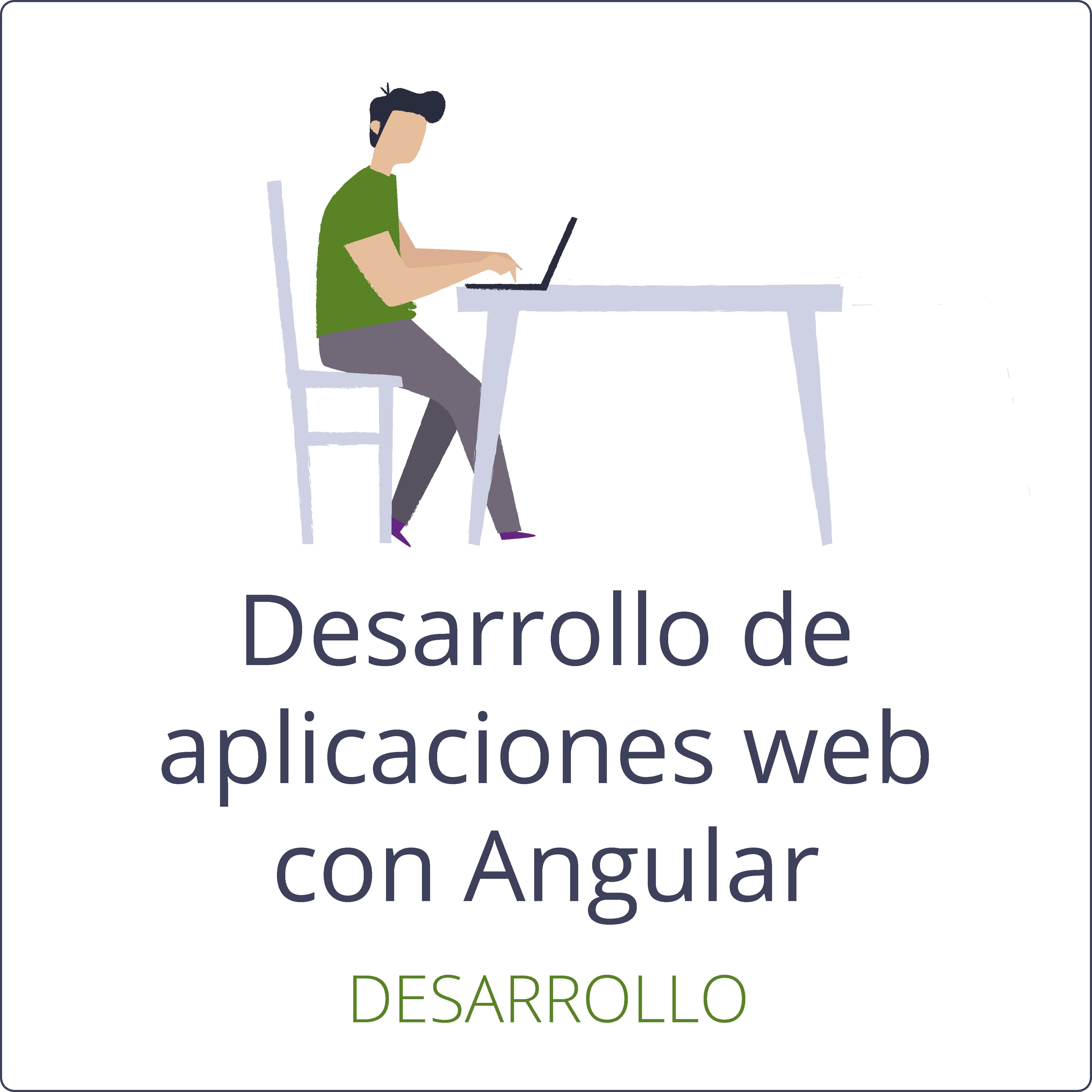 Desarrollo de aplicaciones web con Angular