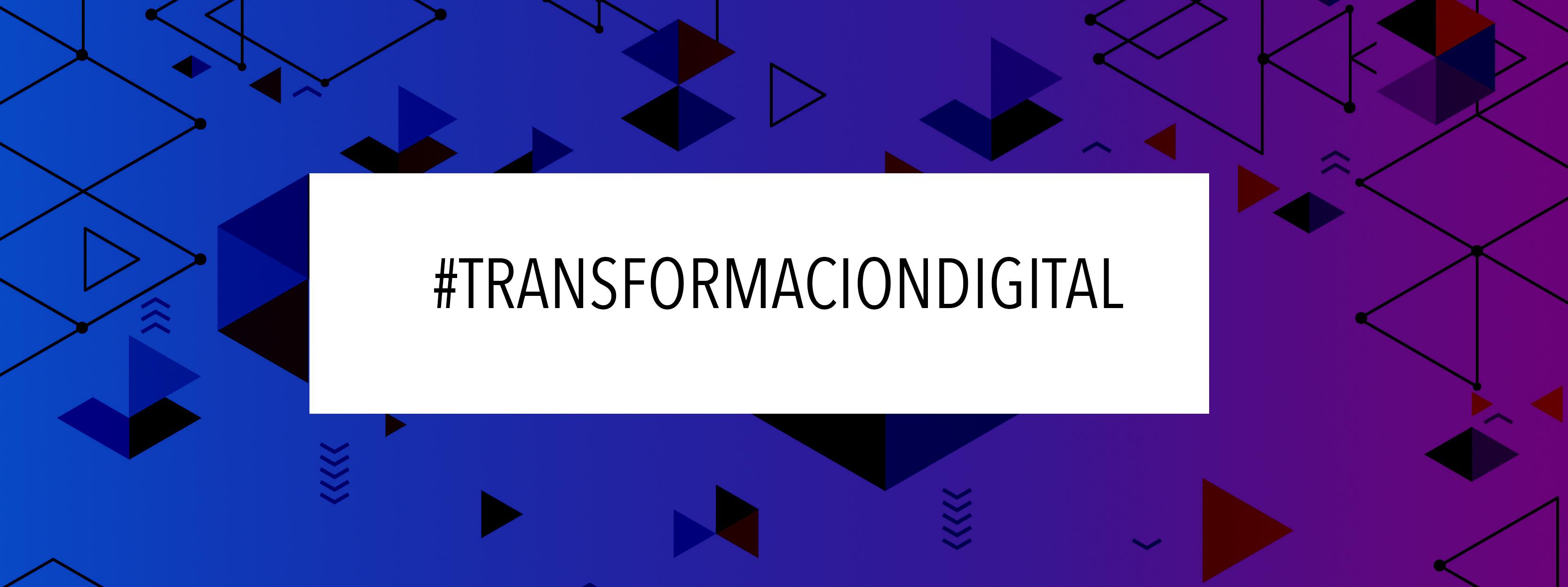 Nuestra guía para implantar la transformación digital de procesos en la empresa