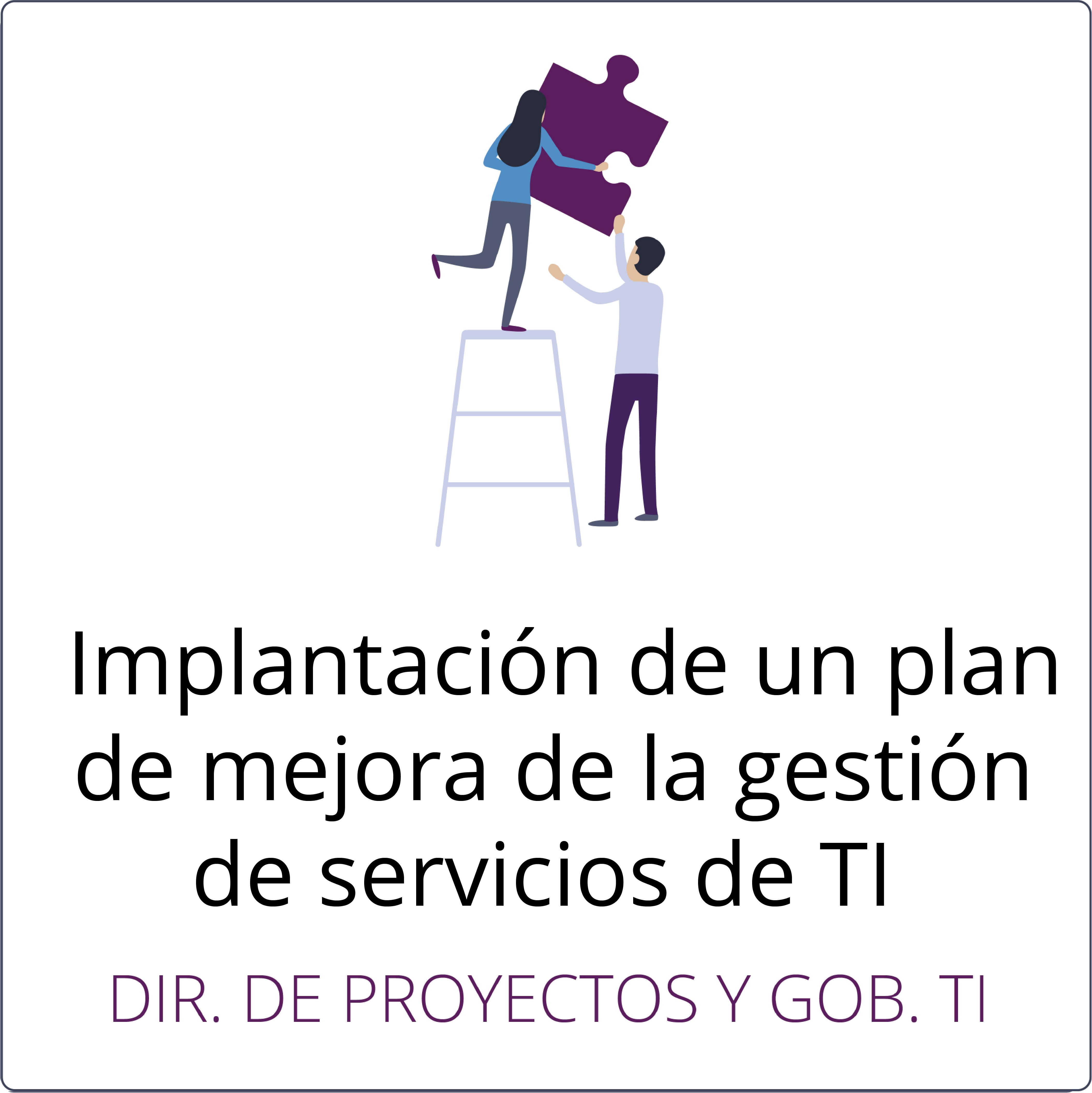 Implantación de un plan de mejora de la gestión de servicios de TI