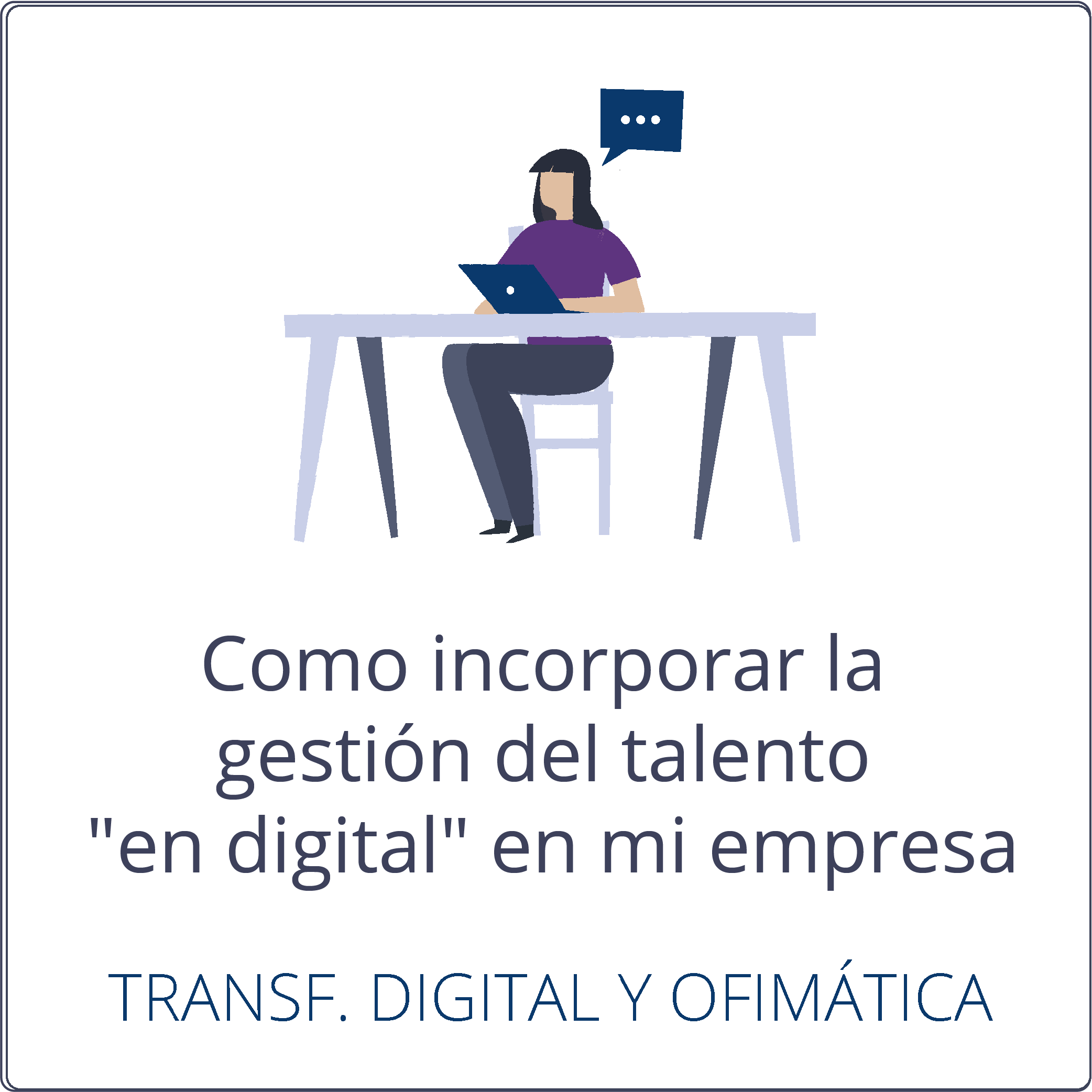 Cómo incorporar la gestión del talento «en digital» en mi empresa