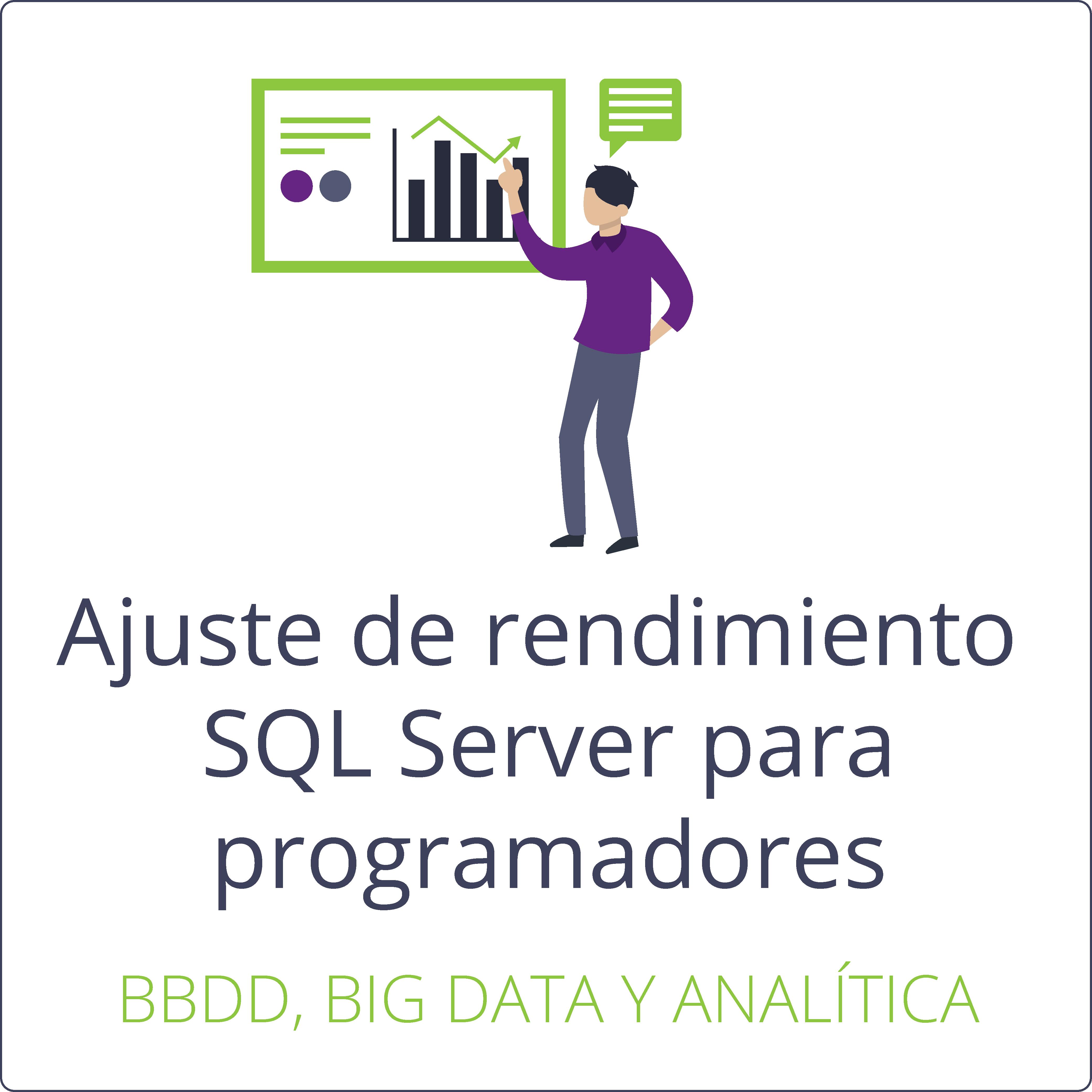 Ajuste de rendimiento SQL Server para programadores