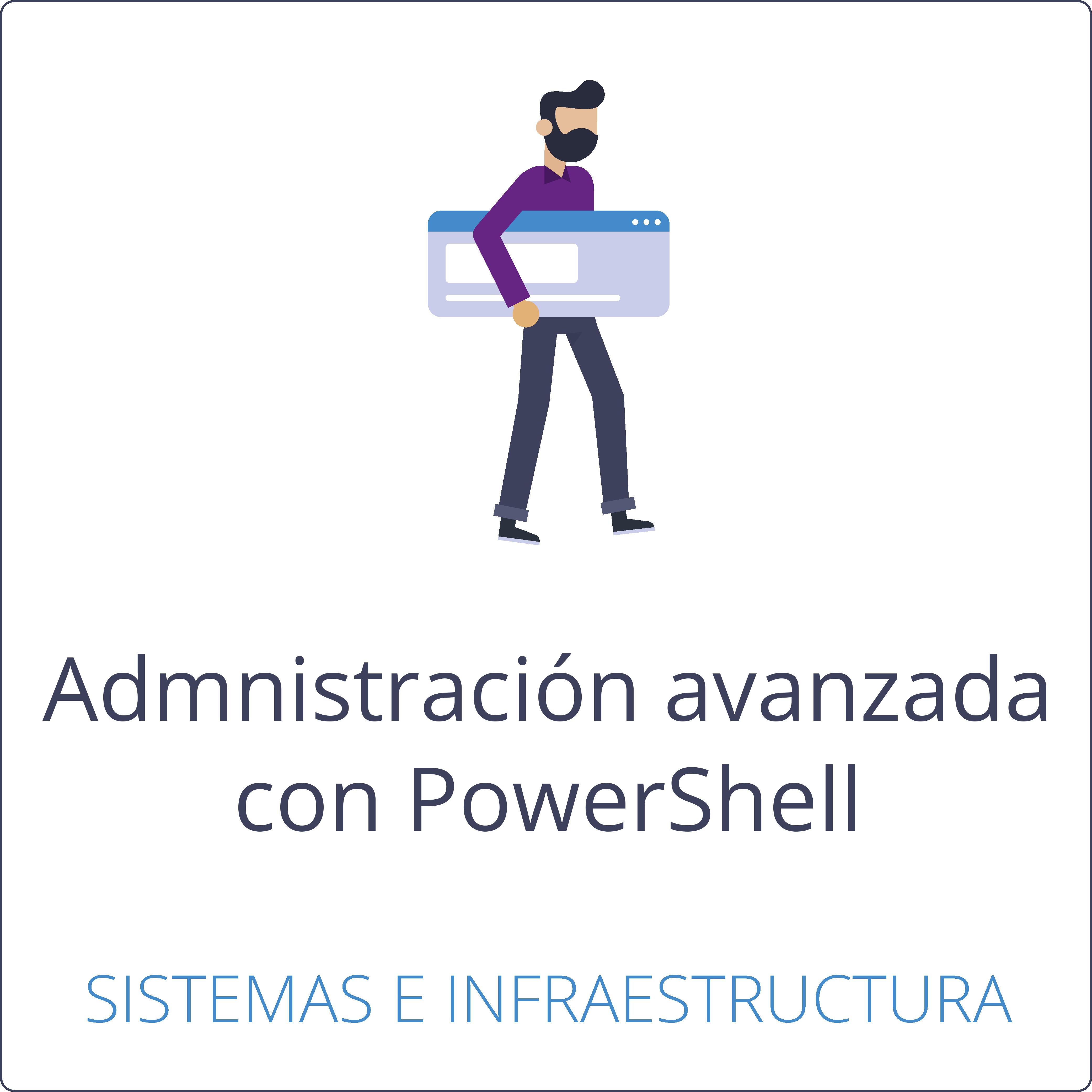 Administración avanzada con PowerShell