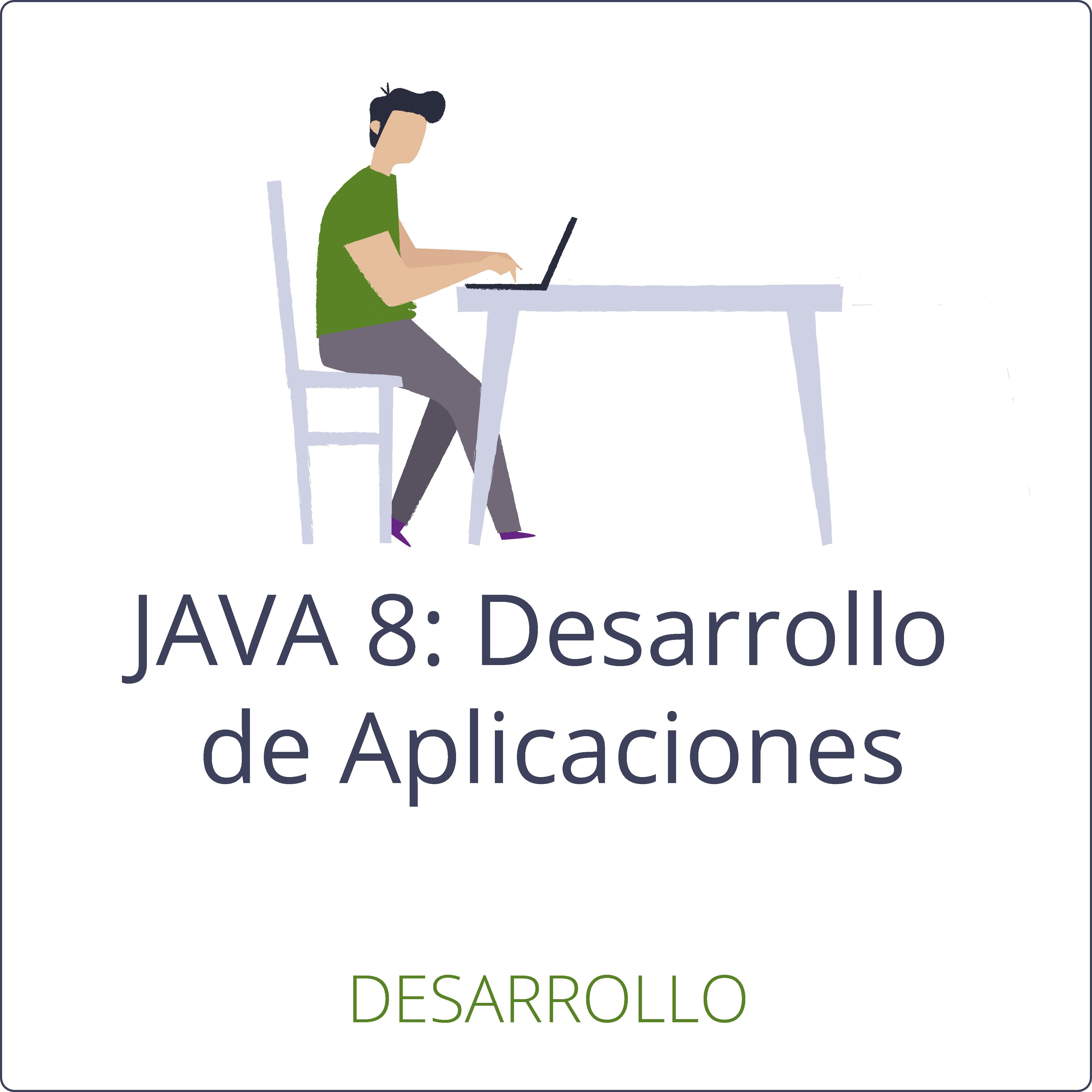 JAVA 8: Desarrollo de Aplicaciones