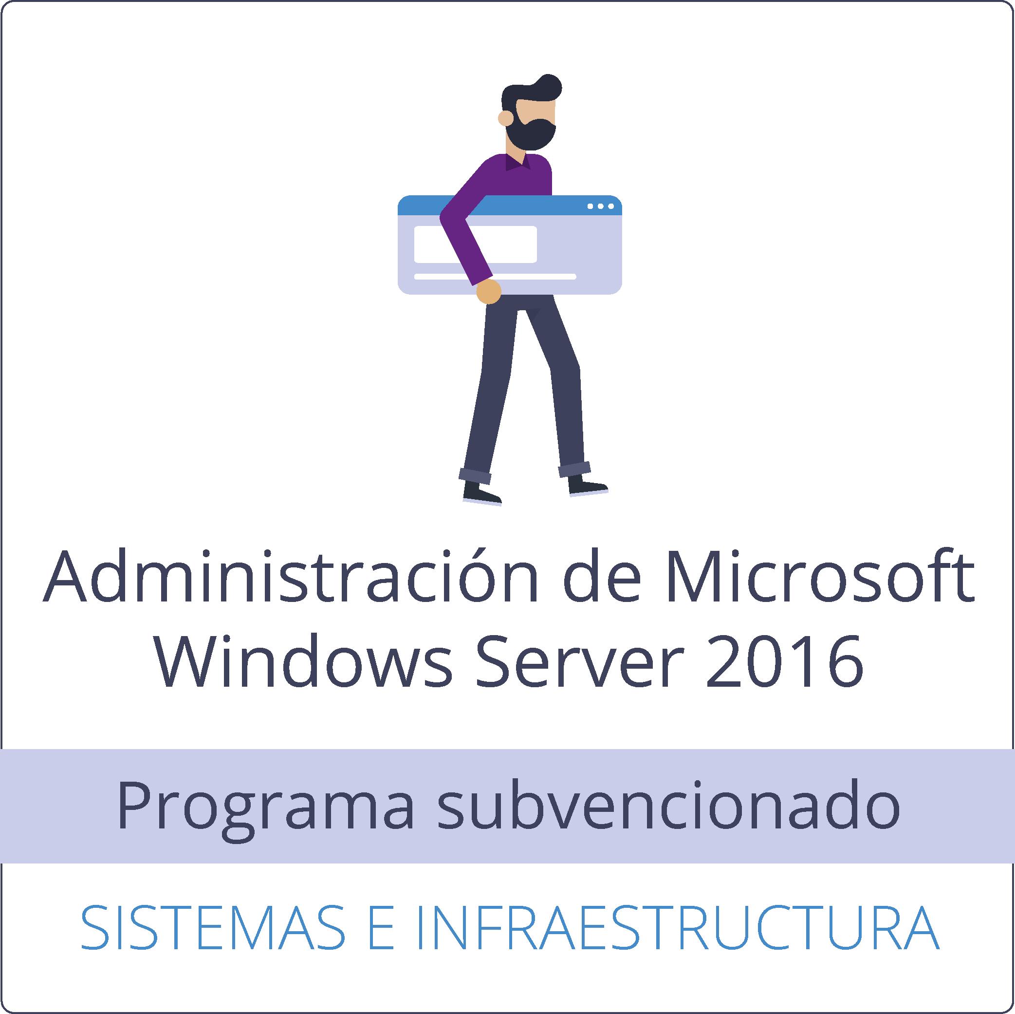 Administración de Microsoft Windows Server 2016 (gratuito)