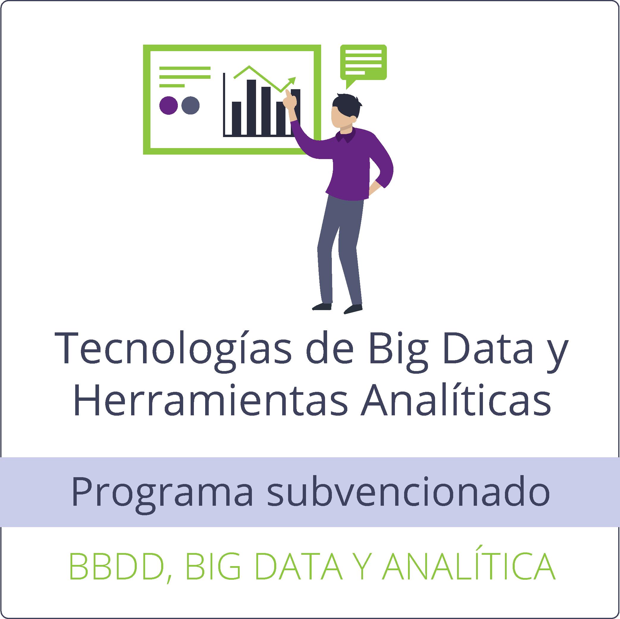 Tecnologías de Big Data y herramientas analíticas: nuevas herramientas para nuevos tiempos (gratuito)