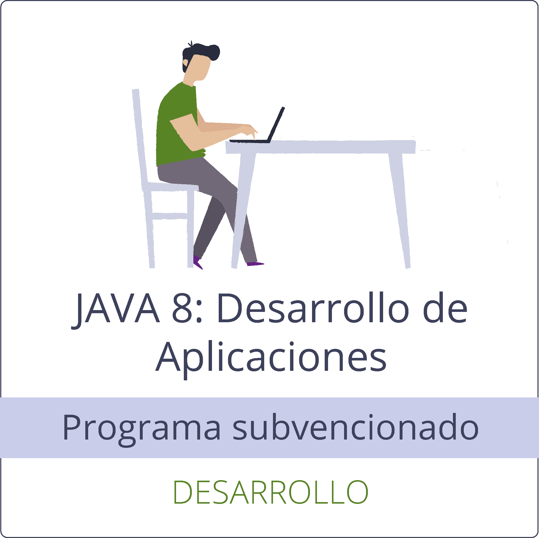 JAVA 8: Desarrollo de Aplicaciones (gratuito)