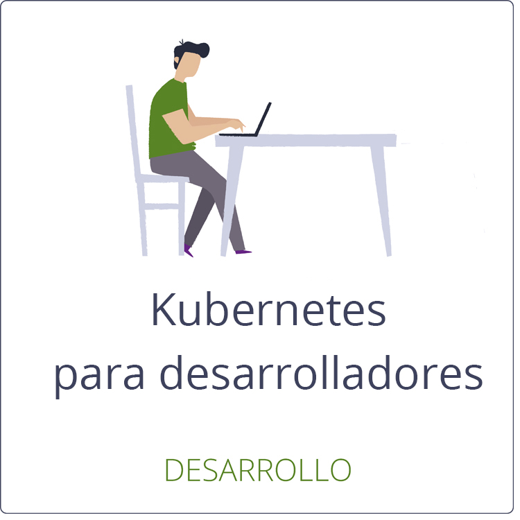 Kubernetes para desarrolladores