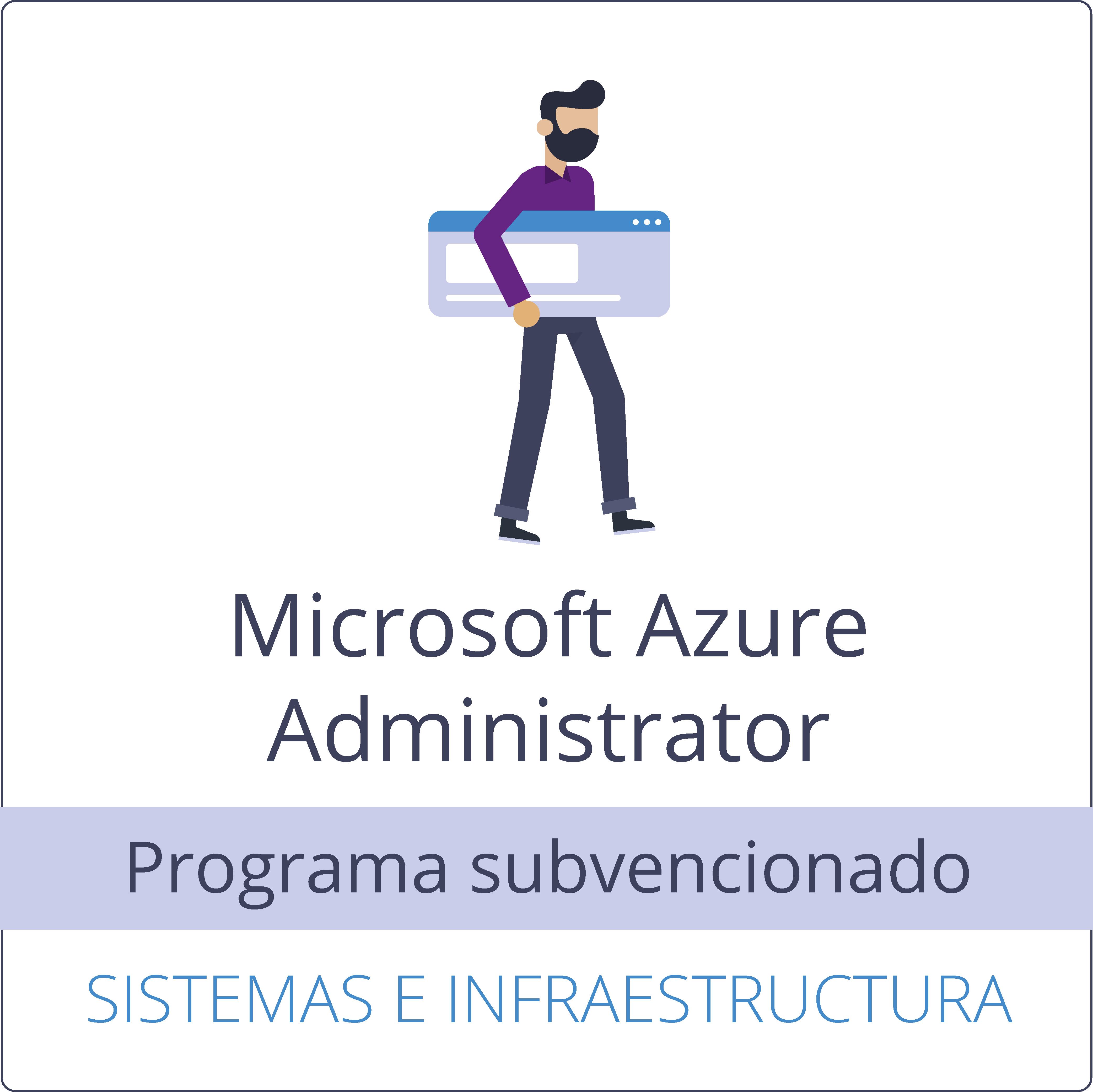 Microsoft Azure Administrator (Subvencionado)
