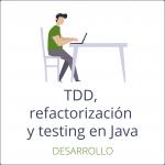 Refactorización y testing en Java