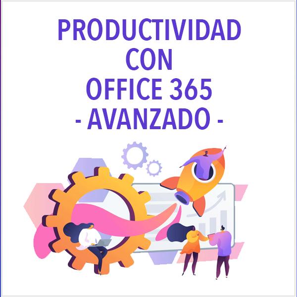 Productividad con Microsoft 365 – Avanzado