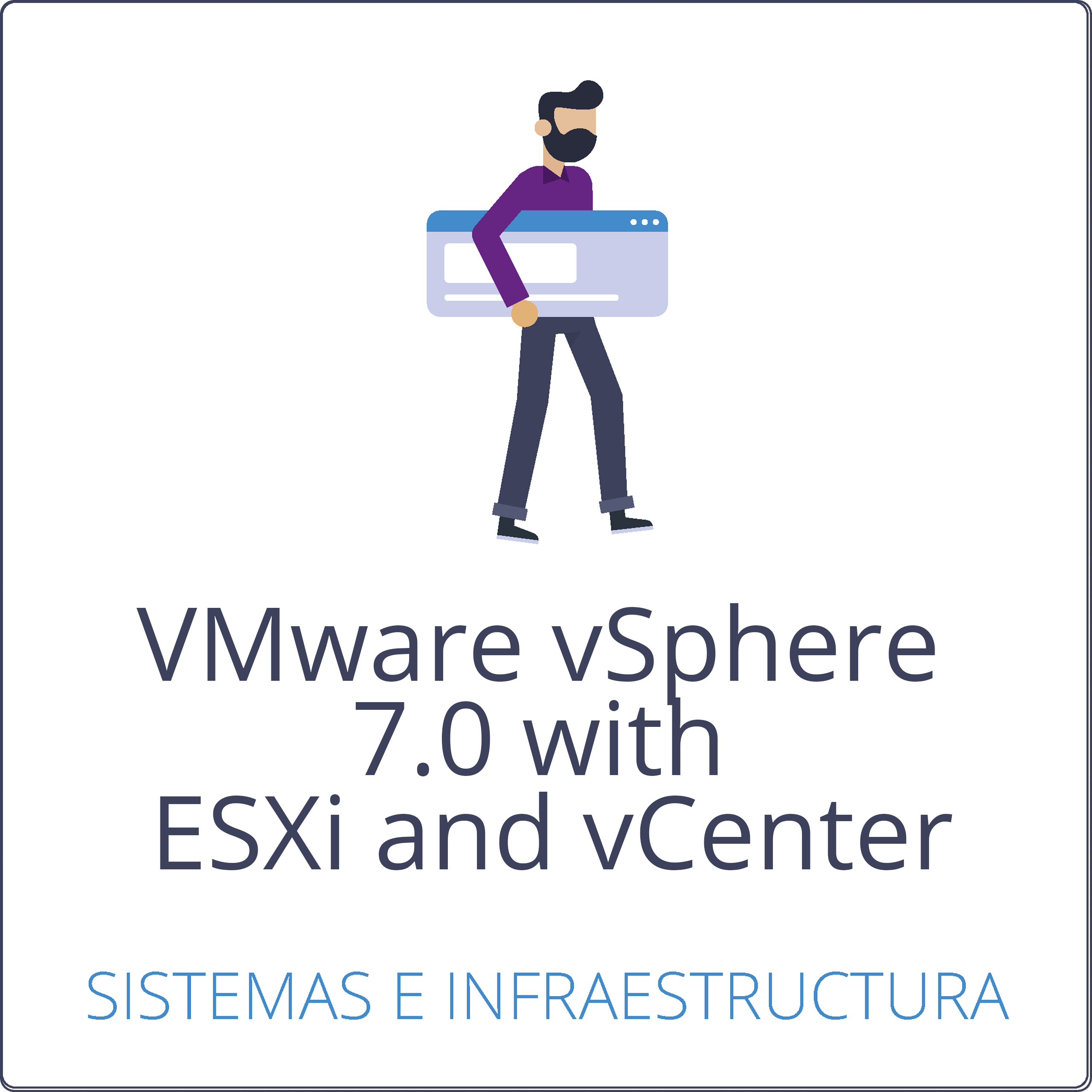 VMware vSphere 7.0 with ESXi and vCenter