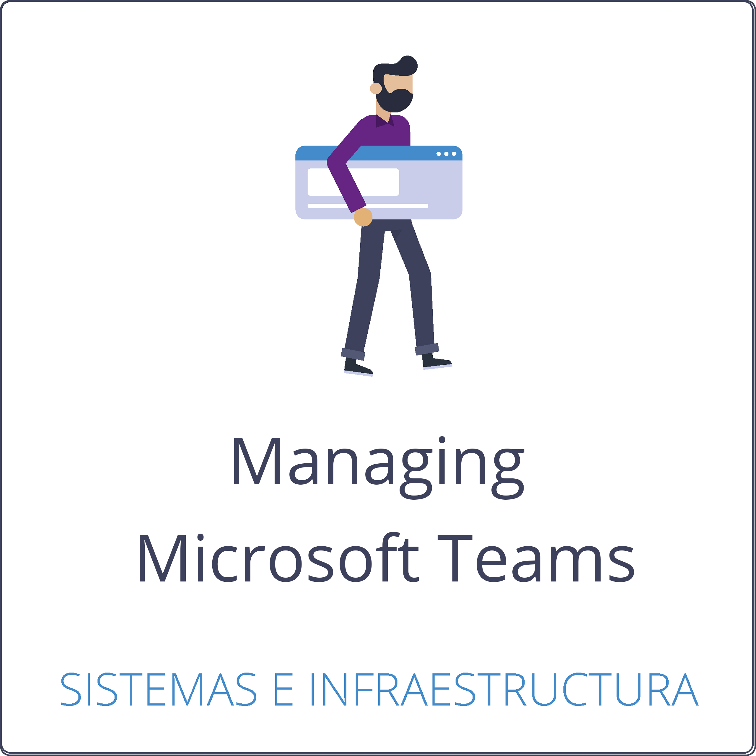 Managing Microsoft Teams